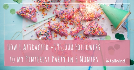 How I Attracted 195,000 More Followers to My Pinterest Party | Pinterest | Scoop.it