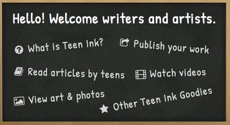 Teen Ink | A teen literary magazine and website | Sites for Educators | Scoop.it
