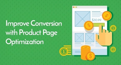 All You Need To Know About Ecommerce Product Pages (Catalogue Optimization & Conversion) | internet marketing | Scoop.it