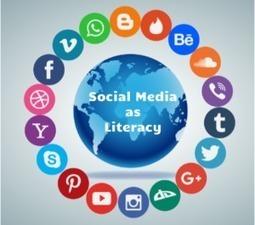 Social media as Literacy -@JCasaTodd   Ed Tech   Scoop.it