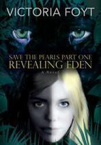 Save the Pearls Part One REVEALING EDEN Receives Critical Acclaim and is ... - PR Web (press release) | Dystopian Fiction | Scoop.it