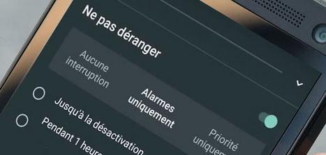 Comment utiliser la fonctionnalité Ne Pas Déranger sur Android - Tablette-Tactile.net | François MAGNAN  Formateur Consultant | Scoop.it