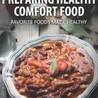 Comfort Foods & Emotional Eating