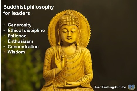 Buddhist Philosophy Can Help Leaders - Team Building Spirit | Creativity, innovation and team building. | Scoop.it