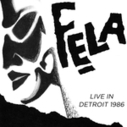 New Release: Fela Kuti: Live in Detroit, 1986 | WNMC Music | Scoop.it