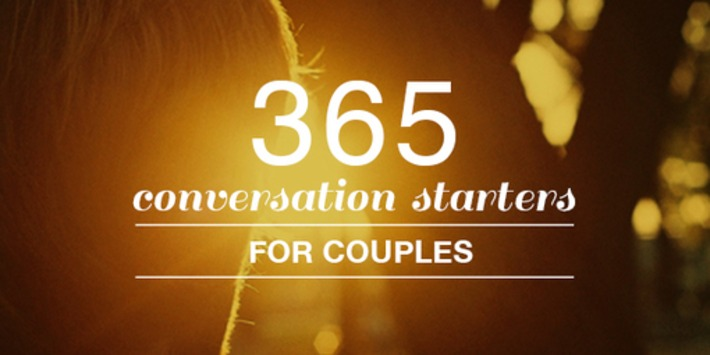 365 Conversation Starters for Couples | Amplify Happiness Now | Relationships | Scoop.it