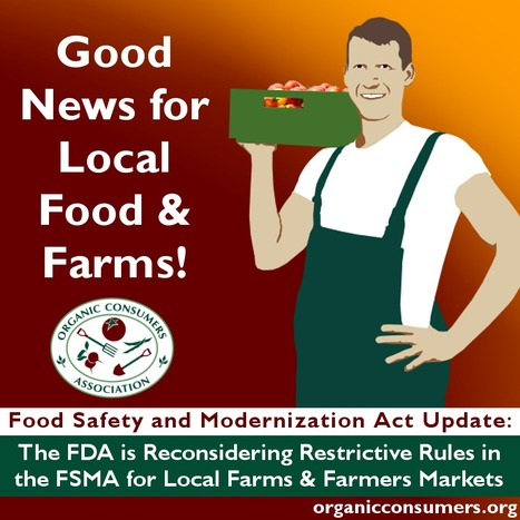 Food Safety Modernization Act--FDA Apparently Agrees to Revise Provisions That Would Harm Small Farmers | Local Food Systems | Scoop.it