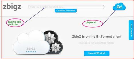 Télécharger des fichiers Torrent en ligne grâce à Zbigz | Time to Learn | Scoop.it