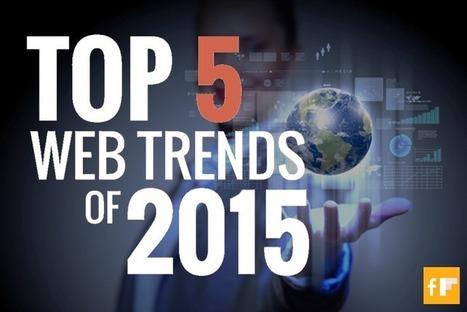 Top 5 Web Trends for 2015 | Digital Media | Scoop.it