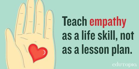 Search Edutopia for Empathy | Les TICs au collégial | Scoop.it