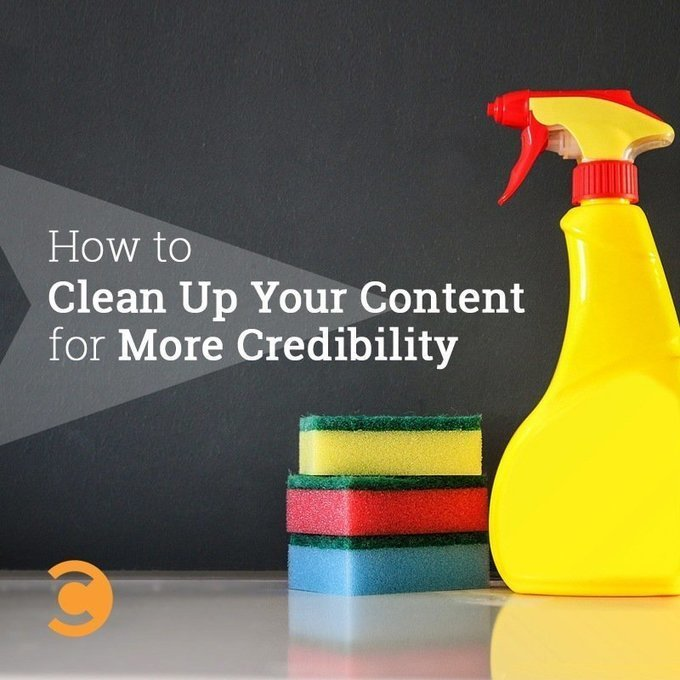 How To Clean Up Your Content For More Credibili