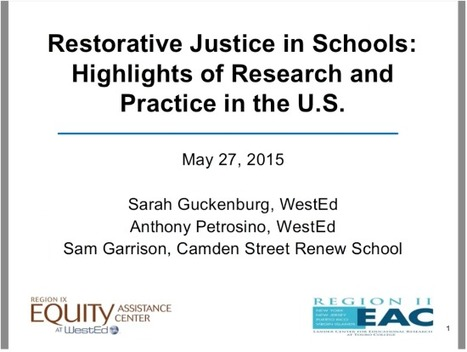 Restorative Justice in Schools: Highlights of Research and Practice in the U.S. (Webinar)   Safe Schools & Communities Resources and Research   Scoop.it