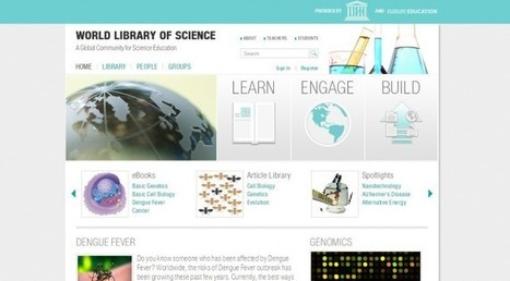 UNESCO launches World Library of Science - Free Online Science Education Resource | Education & Numérique | Scoop.it