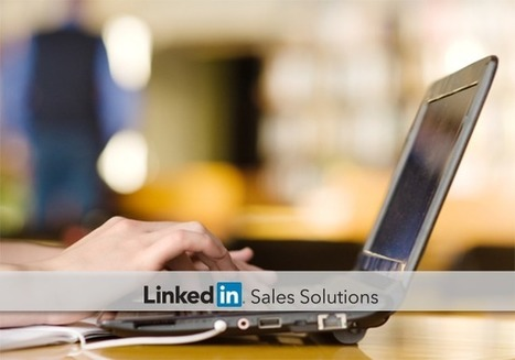 Social Selling: Craft Perfect LinkedIn Messages Using Network Profiles   Social Selling:  with a focus on building business relationships online   Scoop.it