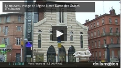 Toulouse Destin d'une ancienne église | L'observateur du patrimoine | Scoop.it