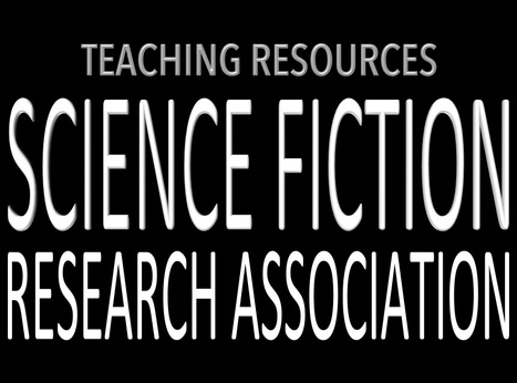 Teaching Resources | Science Fiction Research Association | Teaching Science Fiction | Scoop.it
