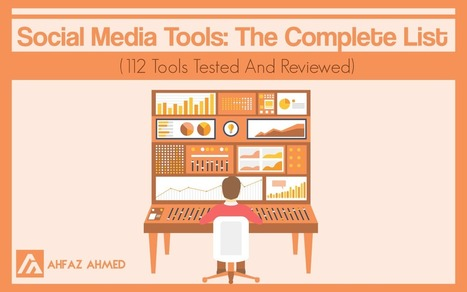 Social Media Tools: The Complete List (112 Free & Paid Tools) | SocialMedia_me | Scoop.it
