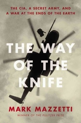 "Obama's Secret CIA Hit Squad Detailed in ""The Way of the Knife"" 