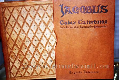 Codex Calixtinus: Adquiera un ejemplar facsímil del Codex Calixtinus de forma rápida y segura. | Codex Calixtinus | Scoop.it