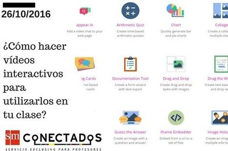 ¿Cómo hacer vídeos interactivos para utilizarlos en tu clase? | Blog de educación | SMConectados | Utilidades TIC para el aula | Scoop.it