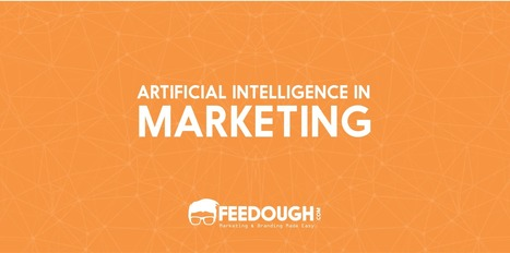 The Past, Present, and Future of Artificial Intelligence in Marketing | Marketing Automation, Marketing, Sales and Lead Generation | Scoop.it