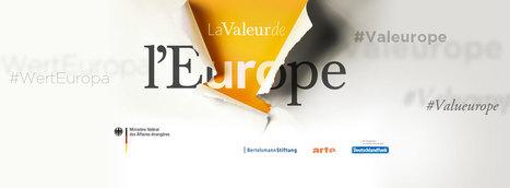 La valeur de l'Europe | Union Européenne, une construction dans la tourmente | Scoop.it