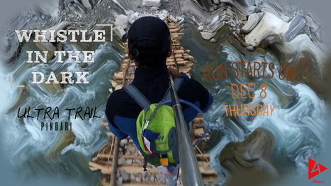 Whistle in the Dark - Ultra Trail Running Project | 4Play | Outdoor Extreme & Adventure Sports Video Channel | Scoop.it