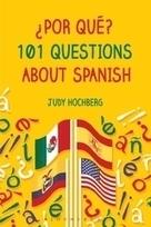 ¿Por qué? 101 Questions About Spanish | Todoele - Enseñanza y aprendizaje del español | Scoop.it