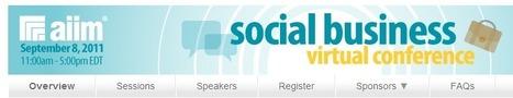 Social Business Conference, September 8 2011 | Tech Radar | Scoop.it