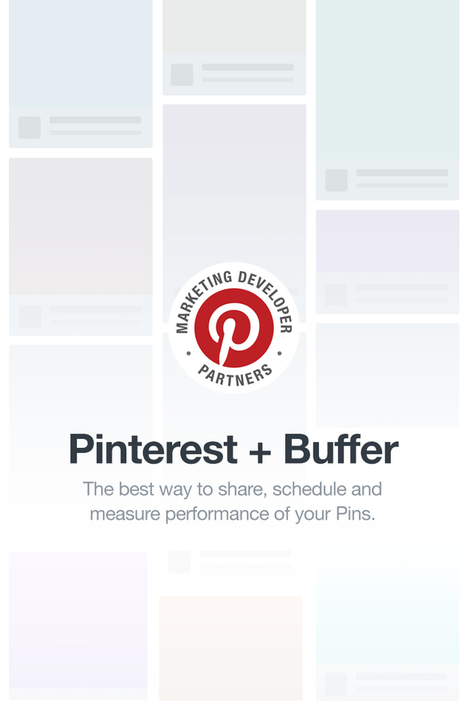 Buffer for Pinterest: Schedule, Manage, And Measure Pins | Pinterest for Business | Scoop.it