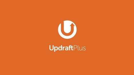 Sauvegardez votre WordPress simplement avec UpdraftPlus | formation reseaux sociaux, internet, logiciels | Scoop.it