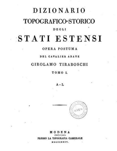 Dizionario topografico-storico degli stati estensi | Généal'italie | Scoop.it