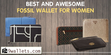Best And Awesome Fossil Wallet For Women - Best Wallets 2015 - 2016 | Best bag 2016 | Scoop.it