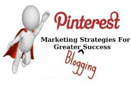 3 Ways To Enhance Your Pinterest Marketing With Blogging | Blogging101 | Scoop.it