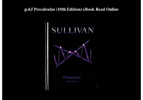 Precalculus by Michael Sullivan 10th Edition PD