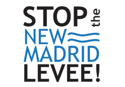 STOP THE NEW MADRID LEVEE: Tell the Obama Administration to Stop the Largest Wetlands Destruction Project on the Books Today | EcoWatch | Scoop.it