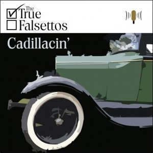 WNMC Favorites from 2014: #2. The True Falsettos, Cadillacin' | WNMC Music | Scoop.it