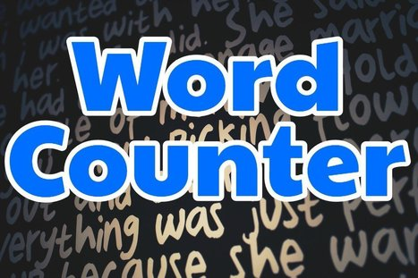 Word Counter: The Word Count Calculator | Into the Driver's Seat | Scoop.it