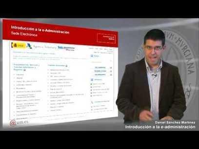 Curso de iniciación a la Administración Electrónica | @dministracion | Scoop.it