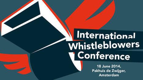 Pakhuis de Zwijger - International Whistleblowers Conference | International Communication 15M Indignados Occupy | Scoop.it
