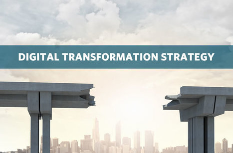 Digital transformation strategy: the bridges to build | Social Business Digest by caro | Scoop.it