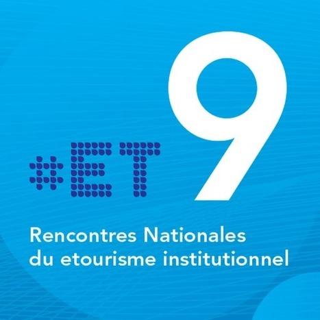 Les vidéos des rencontres nationales du #etourisme #ET9 | Rencontres et salons etourisme | Scoop.it