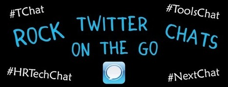 How To: Rock Twitter Chats On The Go | Positively Social | Scoop.it