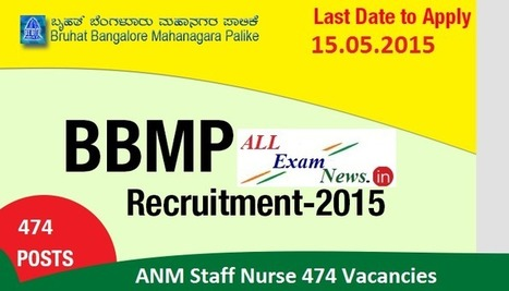 BBMP Recruitment 2015 ANM Staff Nurse 474 Vacancies Apply Online - All Exam News|Results|Exam Results|Recruitment 2015 | All Exam News | Scoop.it
