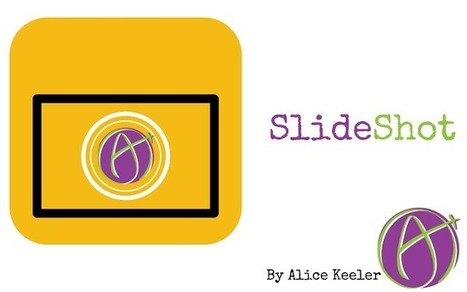 Alice Keeler SlideShot : captures d'écran & génération automatique d'un google slides | FOTOTECA INFANTIL | Scoop.it