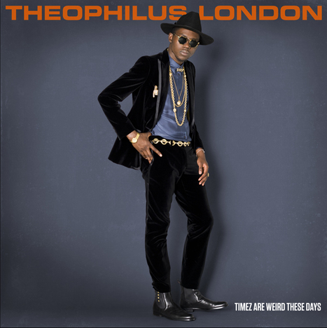Herfection Exclusive: Theophilus London – Field Of Dreams (Prod. by Dave Sitek) | Veille Sorties Musicales | Scoop.it