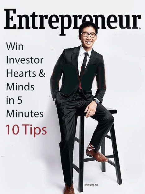 Win Investor Hearts & Minds in 5 Minutes: 10 Tips + @Scenttrail Note | Startup Revolution | Scoop.it