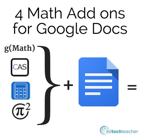 4 Math Add ons for Google Docs – from Jennifer Carey | Knowledge Practices | Scoop.it