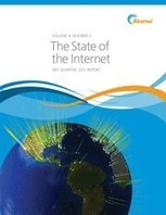 Akamai State of the Internet Report | Internet Policy and Internet governance | Scoop.it