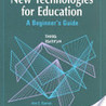 Implementation of Technologies in Education in the Next 5-10 years